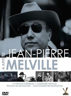 Coleção reúne três obras-primas do diretor Jean-Pierre Melville, mestre do cinema noir francês