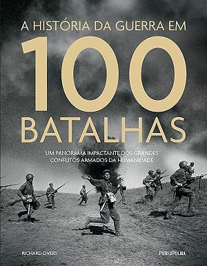 Livro cobre 6 mil anos de história e revela o que mudou e o que permaneceu em conflitos armados ao longo do tempo