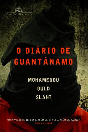 O detento Mohamedou Ould Slahi narra a rotina na prisão de Guantánamo e as torturas que recebeu dos americanos